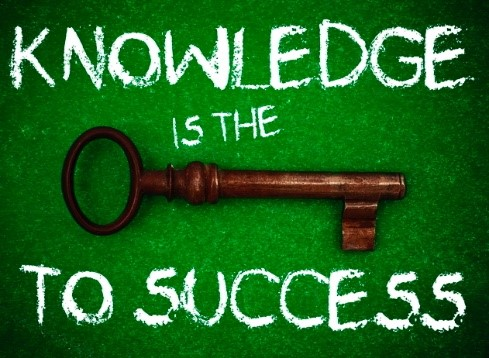 knowledge is key to success Knowledge is key to success whether it is from high school, college, a trade school, or even job experience, all are stepping stones to developing a well-rounded understanding of the real world and all of its institutions.